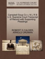 Campbell Soup Co V. N L R B U.S. Supreme Court Transcript of Record with Supporting Pleadings