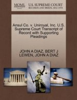 Ansul Co. V. Uniroyal, Inc. U.S. Supreme Court Transcript of Record with Supporting Pleadings
