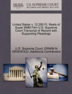 United States V. 12,200 Ft. Reels of Super 8mm Film U.S. Supreme Court Transcript of Record with Supporting Pleadings