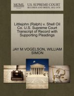 Littlejohn (Ralph) V. Shell Oil Co. U.S. Supreme Court Transcript of Record with Supporting Pleadings