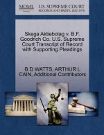 Skega Aktiebolag V. B.F. Goodrich Co. U.S. Supreme Court Transcript of Record with Supporting Pleadings