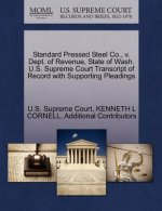 Standard Pressed Steel Co., V. Dept. of Revenue, State of Wash. U.S. Supreme Court Transcript of Record with Supporting Pleadings