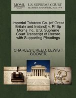 Imperial Tobacco Co. (of Great Britain and Ireland) V. Philip Morris Inc. U.S. Supreme Court Transcript of Record with Supporting Pleadings