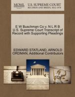 E W Buschman Co V. N L R B U.S. Supreme Court Transcript of Record with Supporting Pleadings