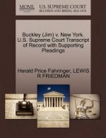 Buckley (Jim) V. New York. U.S. Supreme Court Transcript of Record with Supporting Pleadings