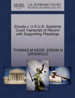 Zmuda V. U S U.S. Supreme Court Transcript of Record with Supporting Pleadings