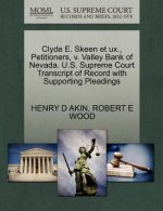 Clyde E. Skeen Et Ux., Petitioners, V. Valley Bank of Nevada. U.S. Supreme Court Transcript of Record with Supporting Pleadings