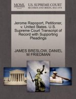 Jerome Rapoport, Petitioner, V. United States. U.S. Supreme Court Transcript of Record with Supporting Pleadings