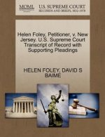 Helen Foley, Petitioner, V. New Jersey. U.S. Supreme Court Transcript of Record with Supporting Pleadings