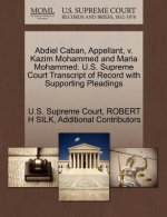 Abdiel Caban, Appellant, V. Kazim Mohammed and Maria Mohammed. U.S. Supreme Court Transcript of Record with Supporting Pleadings