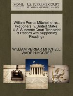 William Pernar Mitchell Et UX., Petitioners, V. United States. U.S. Supreme Court Transcript of Record with Supporting Pleadings