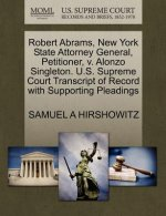 Robert Abrams, New York State Attorney General, Petitioner, V. Alonzo Singleton. U.S. Supreme Court Transcript of Record with Supporting Pleadings