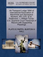 Air Transport Lodge 1894 of International Association of Machinists and Aerospace Workers, AFL-CIO, et al., Petitioners, V. William Turner. U.S. Supre