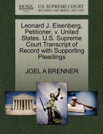 Leonard J. Eisenberg, Petitioner, V. United States. U.S. Supreme Court Transcript of Record with Supporting Pleadings