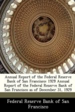 Annual Report of the Federal Reserve Bank of San Francisco
