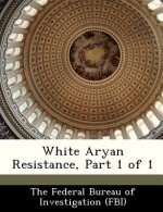 White Aryan Resistance, Part 1 of 1