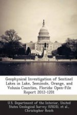 Geophysical Investigation of Sentinel Lakes in Lake, Seminole, Orange, and Volusia Counties, Florida