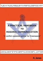 Practical Handbook to Masonic Communication