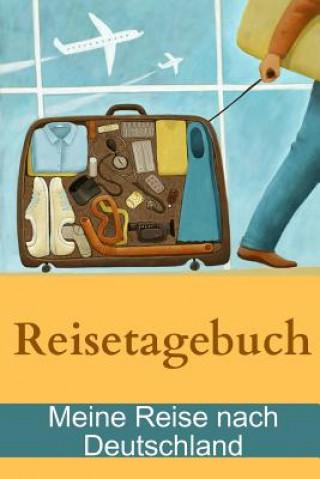 Reisetagebuch - Meine Reise nach Deutschland