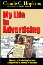 My Life in Advertising - Masters of Marketing Secrets