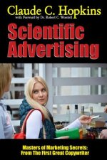 Scientific Advertising - Masters of Marketing Secrets