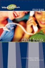 Chat Freak (Today's Girls Series)