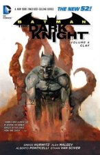 Batman the Dark Knight Volume 4: Clay Tp (the New 52)