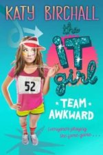 It Girl: Team Awkward
