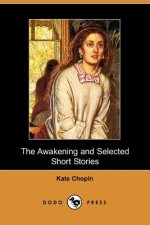 Awakening and Selected Short Stories