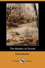 Mystery of Orcival (Dodo Press)