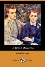 Grand Meaulnes (Dodo Press)