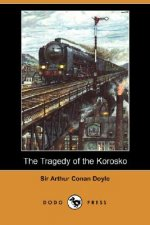 Tragedy of the Korosko (Dodo Press)