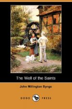 Well of the Saints (Dodo Press)