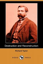 Destruction and Reconstruction (Dodo Press)