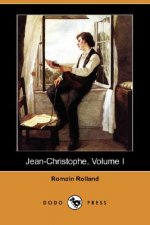Jean-Christophe, Volume I (Dodo Press)