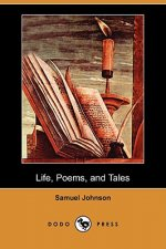 Life, Poems, and Tales (Dodo Press)