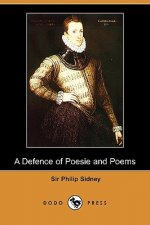 Defence of Poesie and Poems (Dodo Press)