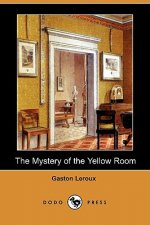 Mystery of the Yellow Room (Dodo Press)