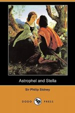 Astrophel and Stella (Dodo Press)