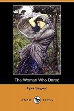 Woman Who Dared (Dodo Press)