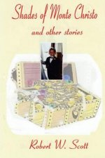 Shades of Monte Christo and Other Short Stories