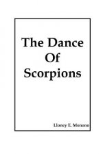 The Dance of Scorpions