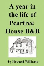 Year in the Life of Peartree House B&B