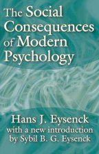 Social Consequences of Modern Psychology