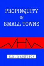 Propinquity in Small Towns