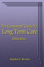 Consumers' Guide to Long Term Care Insurance