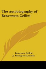 Autobiography of Benvenuto Cellini