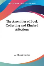 Amenities of Book Collecting and Kindred Affections