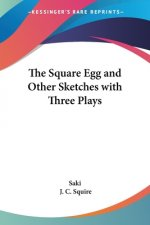 Square Egg and Other Sketches with Three Plays