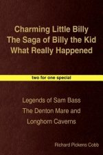Charming Little Billy the Saga of Billy the Kid What Really Happened